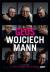 Głos. Wojciech Mann