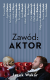 Zawód: Aktor
