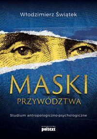 logo Maski przywództwa. Studium antropologiczno-psychologiczne