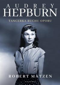 logo Audrey Hepburn. Tancerka ruchu oporu