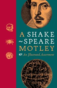 logo A Shakespeare Motley. An Illustrated Assortment