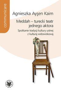logo Meddah - turecki teatr jednego aktora. Spotkanie tradycji kultury ustnej z kulturą widowiskową