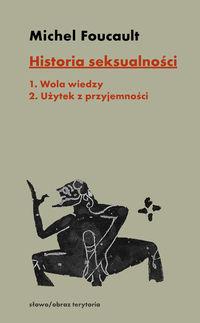 logo Historia seksualności. Tom 1: Wola wiedzy, tom 2: Użytek z przyjemności