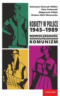 logo Kobiety w Polsce 1945-1989: Nowoczesność-równouprawnienie-komunizm