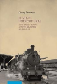 logo El viaje intercultural. Entre y Espana a traves del teatro del siglo XX
