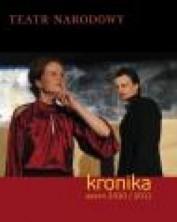 Teatr Narodowy - kronika: sezon 2010/2011