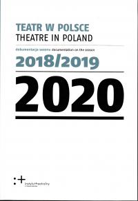 logo Teatr w Polsce 2020. Dokumentacja sezonu 2018/2019