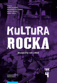 logo Kultura Rocka, tom 4: Muzyczny rok 1969