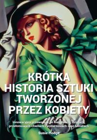 logo Krótka historia sztuki tworzonej przez kobiety