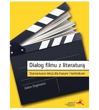 logo Dialog filmu z literaturą. Scenariusze lekcji dla liceum i technikum