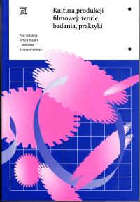 logo kultury produkcji filmowej: teorie, badania, praktyki