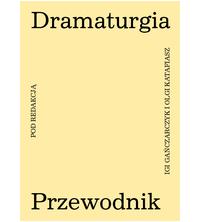 logo Dramaturgia. Przewodnik
