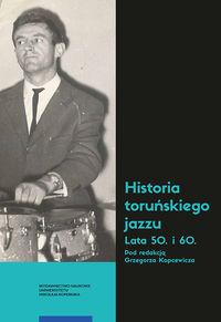 logo Historia toruńskiego jazzu. Lata 50. i 60.