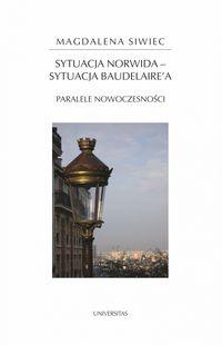 logo Sytuacja Norwida - sytuacja Baudelaire'a. Paralele nowoczesności