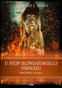 logo U stóp słowiańskiego parnasu. Bogowie i gusła