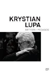 logo Krystian Lupa. artysta i pedagog