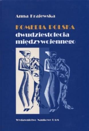 zdjęcie Komedia polska dwudziestolecia międzywojennego. Tradycjonaliści i nowatorzy