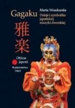 logo Gagaku. Dzieje i symbolika japońskiej muzyki dworskiej