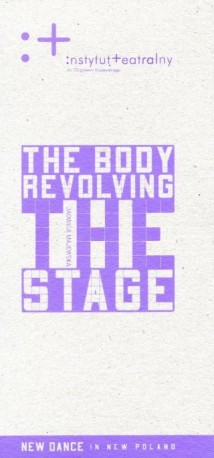 zdjęcie The Body Revolving The Stage. New Dance In New Poland