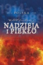 logo Nadzieja i piekło. Polska 1914-1989