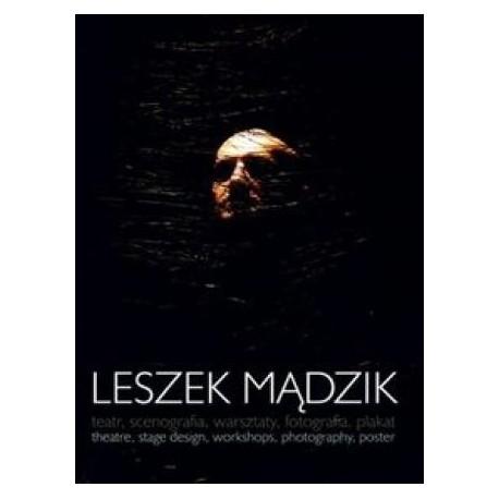 zdjęcie Leszek Mądzik: teatr, scenografia, warsztaty, fotografia, plakat