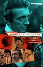 logo Andrzej Kopiczyński. Jak być kochanym