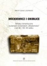logo Mickiewicz i okolice. Tematy romantyczne na łamach londyńskich