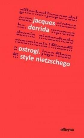 zdjęcie Ostrogi. Style Nietzschego