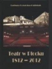 Teatr w Płocku 1812-2012