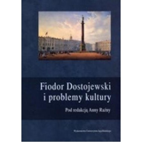 zdjęcie Fiodor Dostojewski i problemy kultury