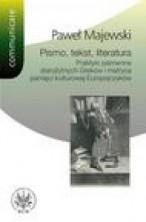 logo Pismo, tekst, literatura. Praktyki piśmienne starozytnych Greków i...