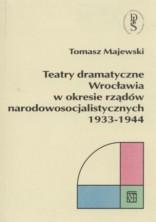 logo Teatry dramatyczne Wrocławia w okresie rządów narodowosocjalistycznych 1933-1944