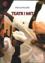 logo Teatr i mit. Współczesne oblicza mitu w sztuce