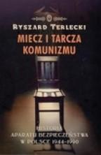 logo Miecz i tarcza komunizmu. Historia aparatu bezpieczeństwa w Polsce 1944-1990