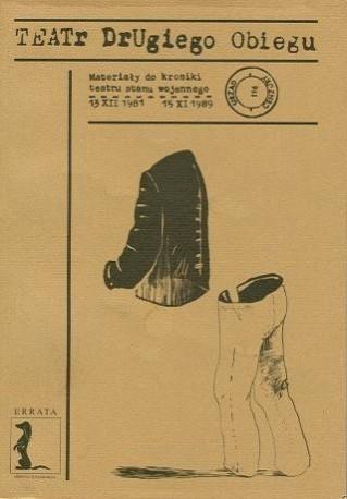 zdjęcie Teatr drugiego obiegu. Materiały do kroniki teatru stanu wojennego