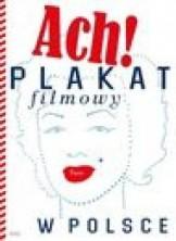 logo Ach! Plakat filmowy w Polsce
