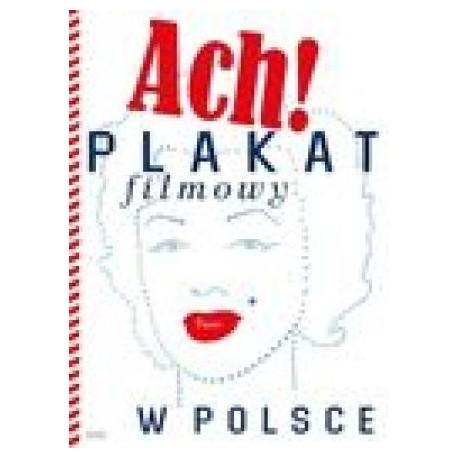 zdjęcie Ach! Plakat filmowy w Polsce