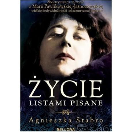 zdjęcie Życie listami pisane. Zbeletryzowana opowieść o Marii Pawlikowskiej-Jasnorzewskiej
