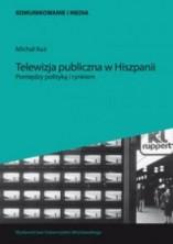 logo Telewizja publiczna w Hiszpanii. Pomiędzy polityką a rynkiem
