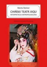 Chiński teatr xiqu. Interpretacja antropologiczna