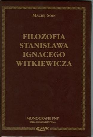 zdjęcie Filozofia Stanisława Ignacego Witkiewicza