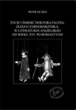 logo Życie i śmierć doktora Fausta (...) w literaturze angielskiej od wieku XVI po romantyzm