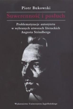 zdjęcie Suwerenność i posłuch. Problematyzacje autorytetu w wybranych utworach... A. Strinberga