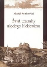 logo Świat teatralny młodego Mickiewicza