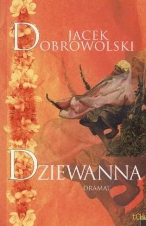 Dziewanna Jacek Dobrowolski