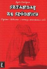 logo Sztandar ze spódnicy. Zapolska i Nałkowska: o kobiecym doświadczeniu ciała