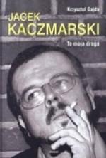 logo Jacek Kaczmarski. To moja droga