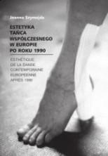 Estetyka tańca współczesnego w Europie po roku 1990
