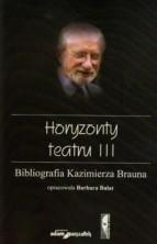 logo Horyzonty teatru III. Bibliografia Kazimierza Brauna