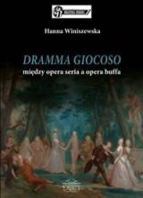 Dramma giocoso - między opera seria a opera buffo